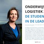 Onderwijslogistiek 3.0: De student in de lead